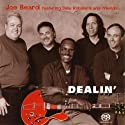 Beard, Joe - Dealin (SL) [SACD]