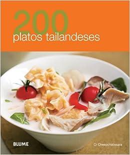 200 platos tailandeses (200 Recetas) (Spanish Edition) (Spanish