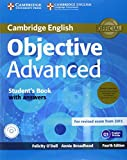 Objective Advanced Student's Book Pack (Student's Book with Answers with CD-ROM and Class Audio CDs (2)) Fourth Edition