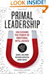 Primal Leadership, With a New Preface...