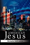 img - for American Jesus book / textbook / text book