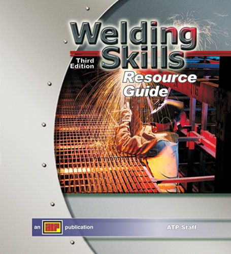 Welding Skills Resource Guide w/ExamView Pro - Amer Technical Pub - AT-3013 - ISBN: 0826930131 - ISBN-13: 9780826930132