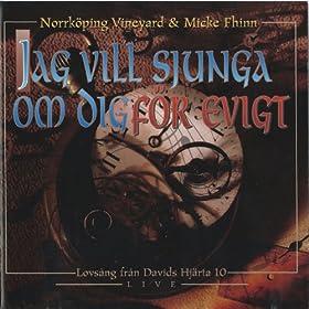 Vineyard - Jag Vill Sjunga Om Dig F�r Evigt (Norrk�ping) 1997