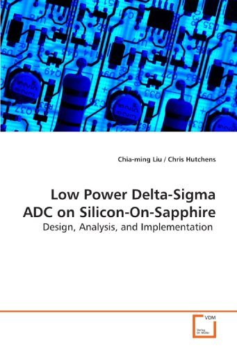 low-power-delta-sigma-adc-on-silicon-on-sapphire-design-analysis-and-implementation