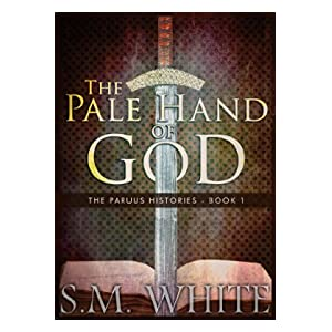 The Pale Hand of God (The Paruus Histories Book 1)