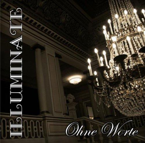 Illuminate - Ohne Worte - Zortam Music