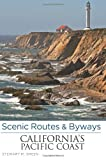 Scenic Routes & Byways Californias Pacific Coast, 7th