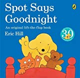 Eric Hill Spot Says Goodnight