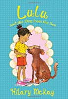 Lulu: Lulu and the Dog from the Sea (Book 2)
