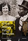 Marga Altena A True History Full of Romance: Mixed Marriages and Ethnic Identity in Dutch Art, News Media, and Popular Culture (1883-1955)