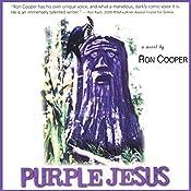 Purple Jesus: A Novel | [Ron Cooper]