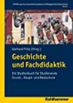 Geschichte und Fachdidaktik Band 2: E...