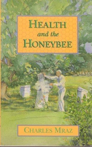 Health and the Honeybee