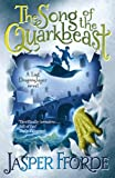 Jasper Fforde The Song of the Quarkbeast (Last Dragonslayer Book 2)