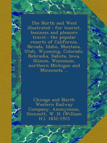 the-north-and-west-illustrated-for-tourist-business-and-pleasure-travel-the-popular-resorts-of-calif