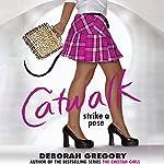 Strike a Pose: Catwalk, Book 2 | Deborah Gregory