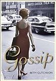 Gossip (0857899821) by Beth Gutcheon