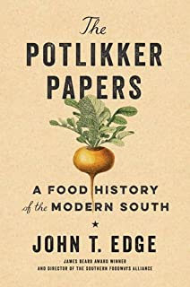 Book Cover: The Potlikker Papers: A Food History of the Modern South