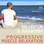 Relaxation and Harmony - Progressive Muscle Relaxation | Franziska Diesmann