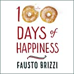 100 Days of Happiness: A Novel | Fausto Brizzi