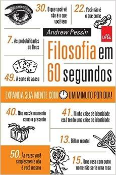 Filosofia Em 60 Segundos (Em Portugues do Brasil): Andrew