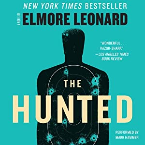 The Hunted | [Elmore Leonard]
