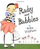 img - for Ruby and Bubbles by Rosie Winstead (2006-03-16) book / textbook / text book