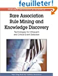 Rare Association Rule Mining and Know...