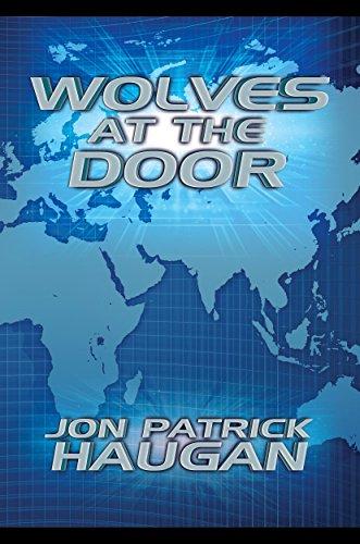 Wolves at the Door by Jon Patrick Haugan