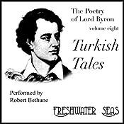 The Poetry of Lord Byron, Volume VIII: Turkish Tales | George Gordon Byron