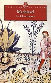 La Mandragore par Machiavel