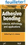 Adhesive Bonding: Science, Technology...