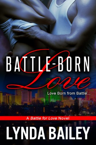 Book: Battle-Born Love (Battle for Love) by Lynda Bailey