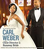 The Choir Director 2: Runaway Bride: Library Edition