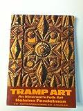Tramp Art An Itinerants's Folk Art