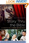 Story Thru the Bible: An Interactive...