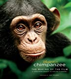 Chimpanzee: The Making of the Film