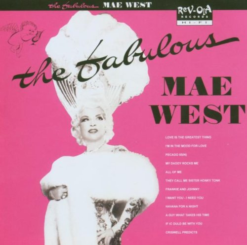 Fabulous Mae West by Mae West