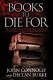 img - for Books to Die For: The World's Greatest Mystery Writers on the World's Greatest Mystery Novels book / textbook / text book