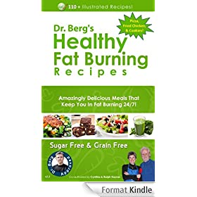 Dr. Berg's Healthy Fat Burning Recipes