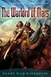 Warlord of Mars, The (John Carter of Mars)