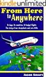 From Here to Anywhere: 16 days, 16 co...