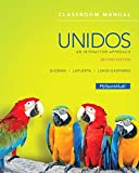 img - for Unidos Classroom Manual: An Interactive Approach (2nd Edition) book / textbook / text book