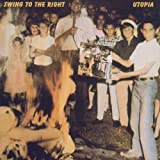 Swing to the Right by Utopia (2006-04-10)