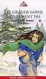 Série Marie Lune, tome 2 : Les grands sapins ne meurent pas