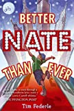 img - for Better Nate Than Ever book / textbook / text book