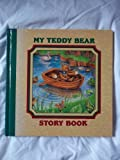 Teddy Bear Story Book (Slipcase): My Teddy Bear at Play / at Work / at Home / on Holiday (0723900922) by Fletcher, Anthony