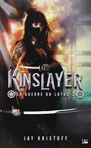 Guerre du lotus (2) : Kinslayer