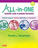 Pamela L. Swearingen All-in-one Nursing Care Planning Resource: Medical-surgical, Pediatric, Maternity, and Psychiatric-mental Health