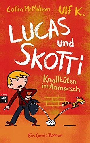 lucas-skotti-knalltuten-im-anmarsch-lucas-und-skotti-band-1